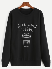 Black Coffee Cup Letters Print Sweatshirt